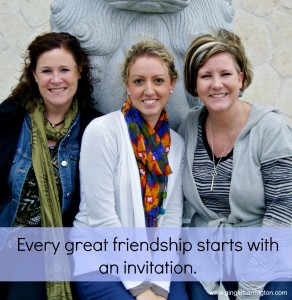 Every Friendship starts with an invitation