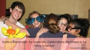Silly celebrations