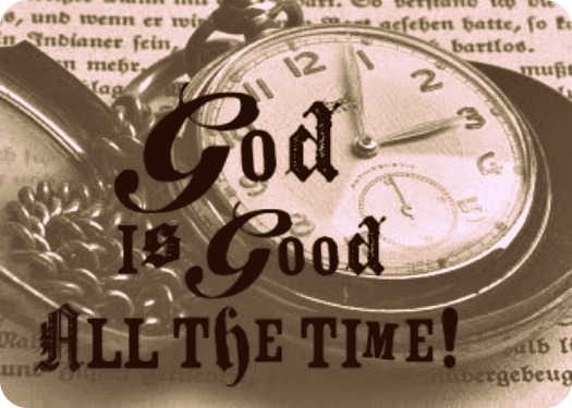 God-is-Good-All-the-Time-message